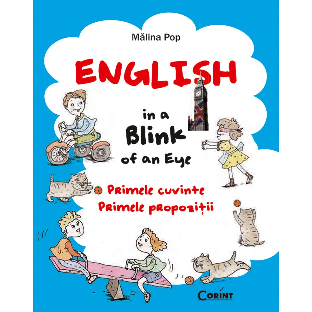 Carte Editura Corint, English in a blink of an eye, Malina Pop