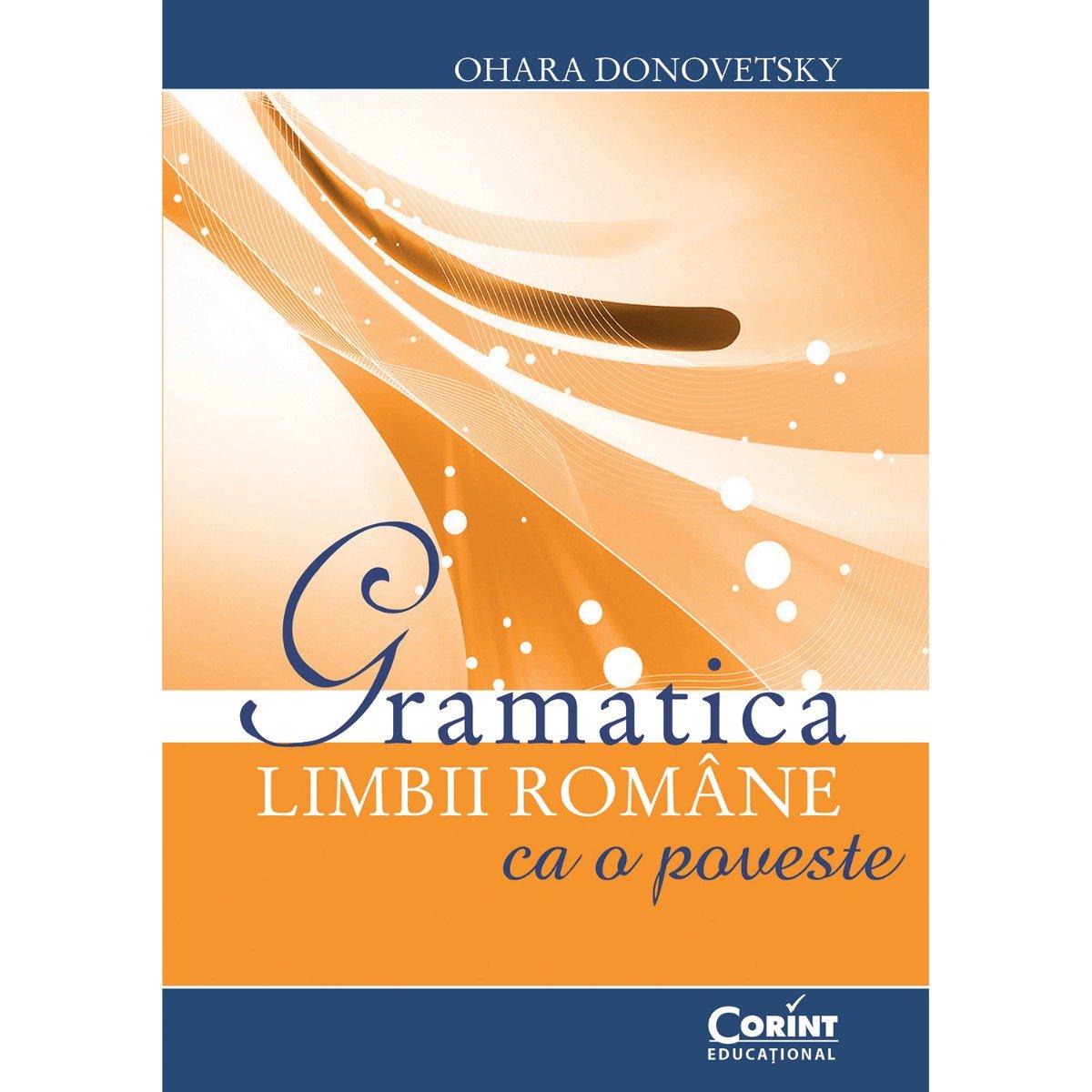 Carte Editura Corint, Gramatica limbii romane ca o poveste, Ohara Donovetsky