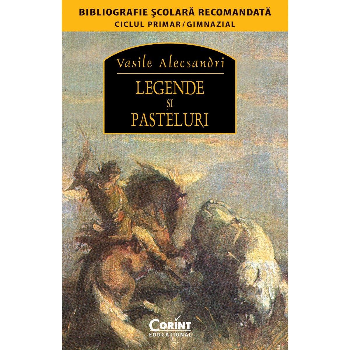 Carte Editura Corint, Legende si pasteluri, Vasile Alecsandri imagine