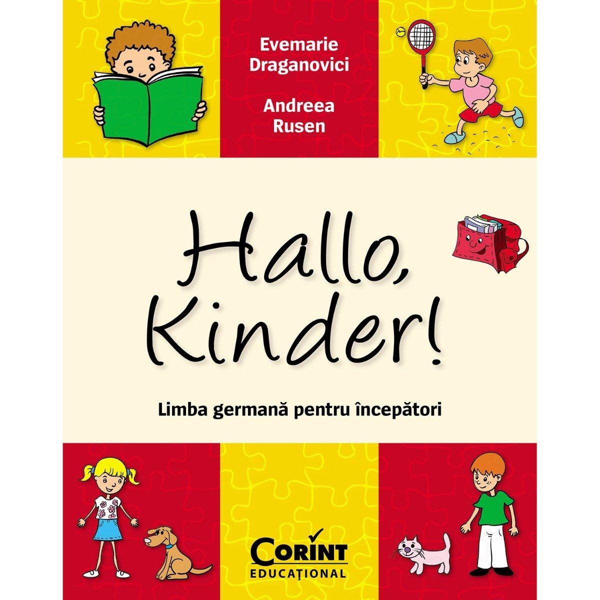 Carte Editura Corint, Hallo, kinder! Limba germana pentru incepatori, Evemarie Draganovici