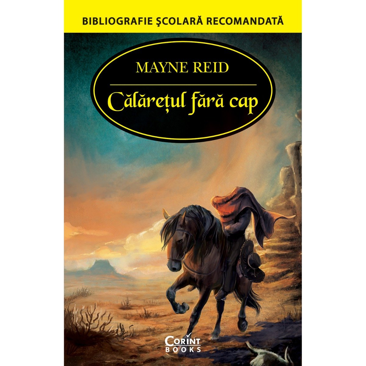Carte Editura Corint, Calaretul fara cap, Mayne Reid
