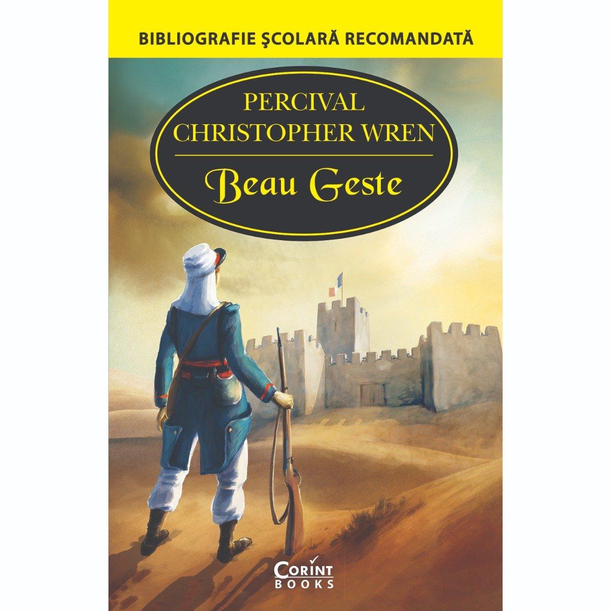 Carte Editura Corint, Beau Geste, Percival Christopher Wren
