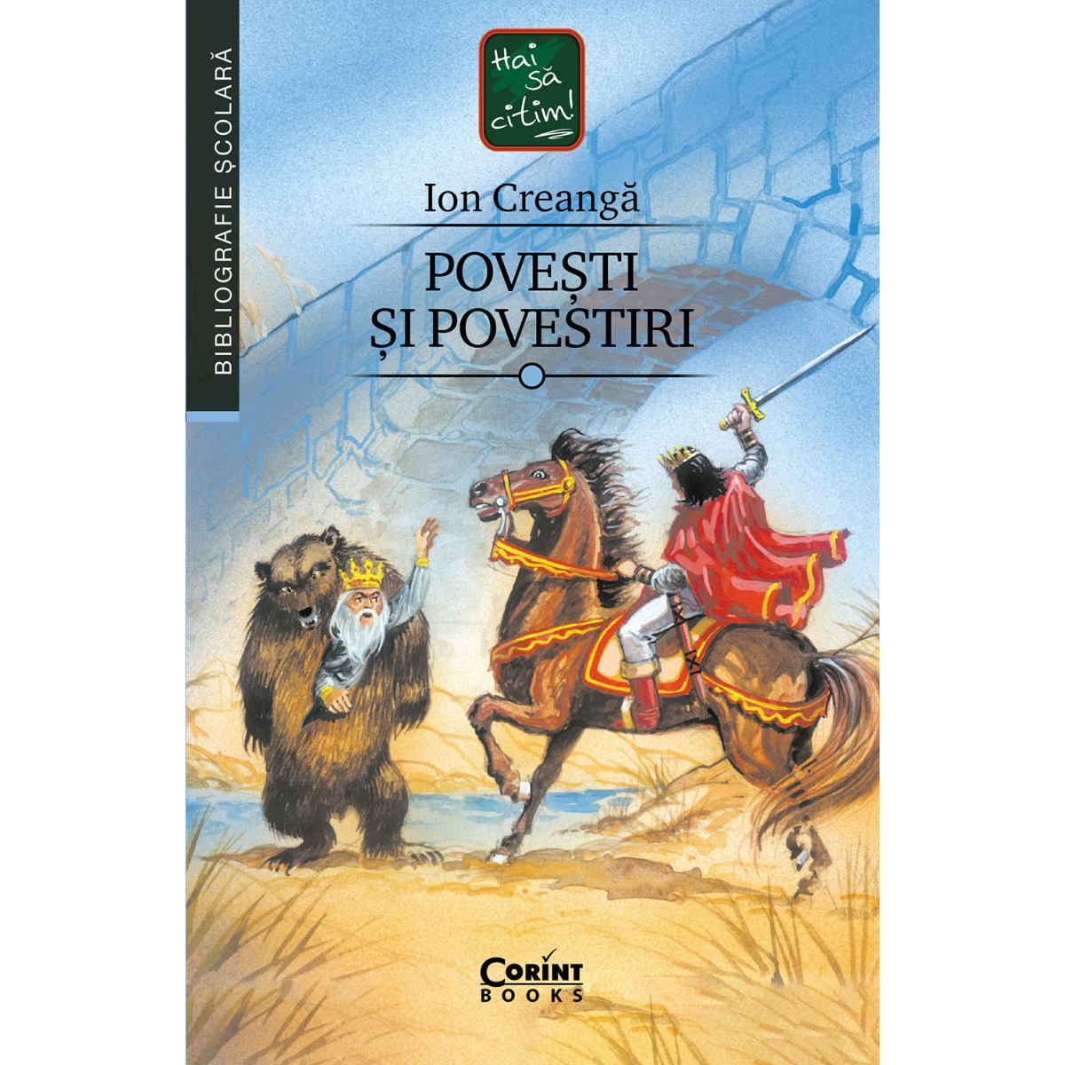 Carte Editura Corint, Povesti si povestiri, Ion Creanga