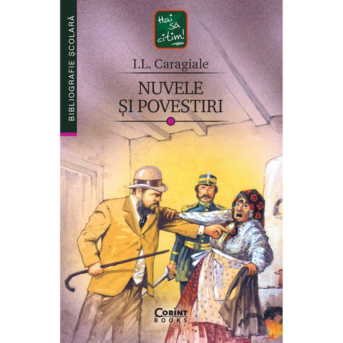 Carte Editura Corint, Nuvele si povestiri, I.L. Caragiale