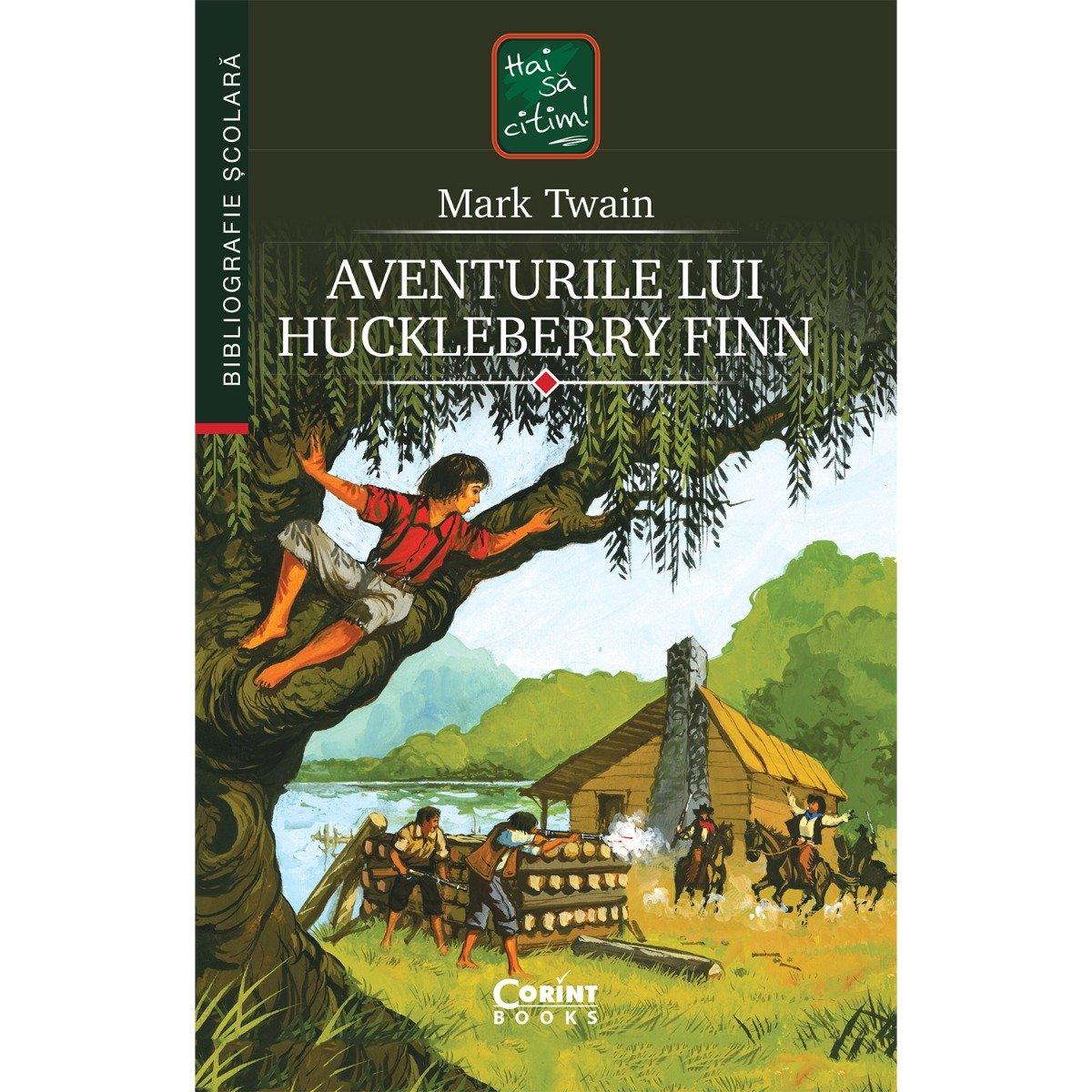 Carte Editura Corint, Aventurile lui Huckleberry Finn, Mark Twain
