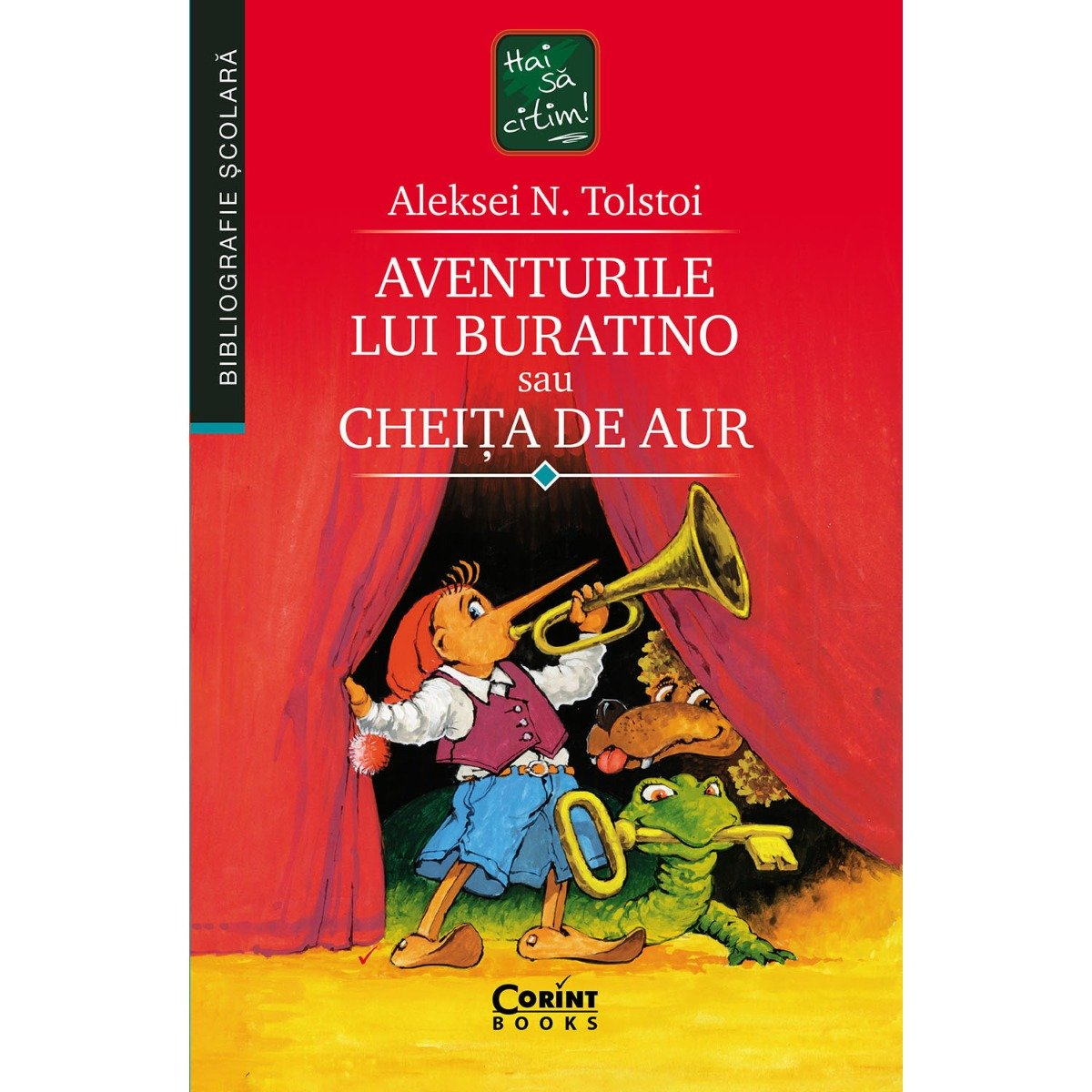 Carte Editura Corint, Aventurile lui Buratino sau cheita de aur, Aleksei N. Tolstoi