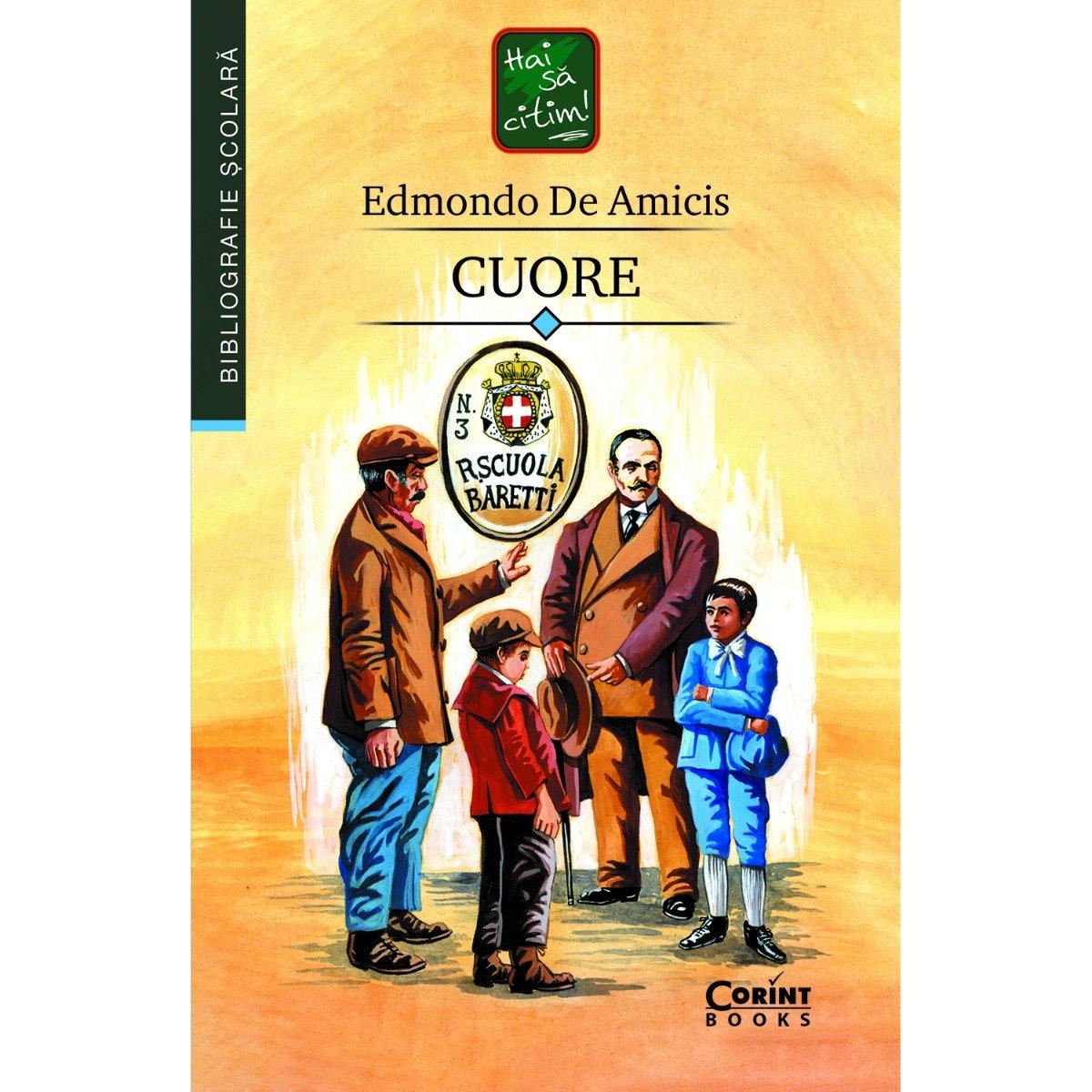 Carte Editura Corint, Cuore, Edmondo De Amicis