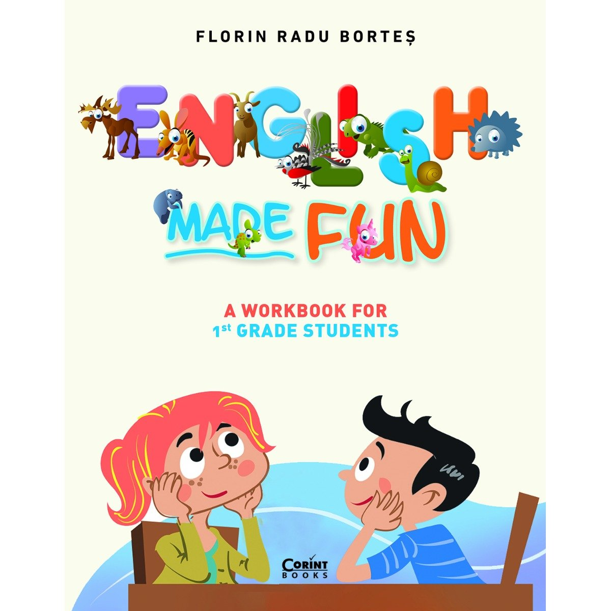 Carte Editura Corint, English made fun. A Workbook for 1 grade students, Florin Radu Bortes