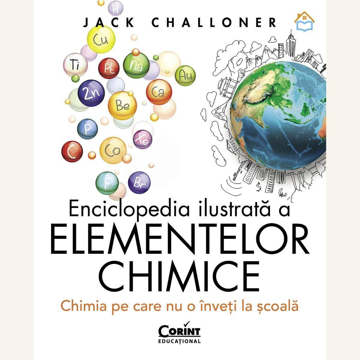 Enciclopedia ilustrata a elementelor chimice, Jack Challoner