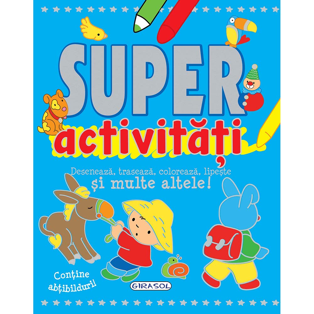 Carte Editura Girasol, Super activitati