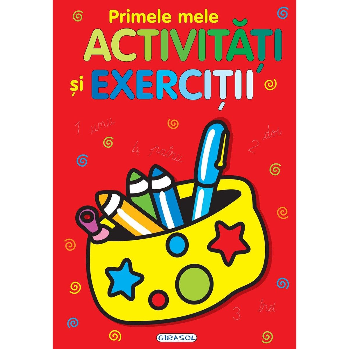 Carte editura Girasol, Primele mele activitati si exercitii