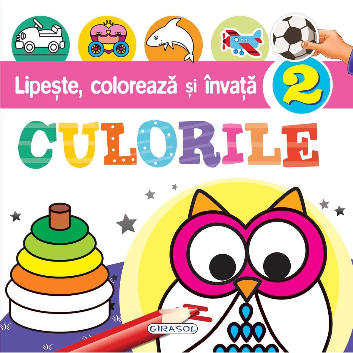 Carte editura Girasol, Lipeste, coloreaza si invata culorile 2 imagine 2021