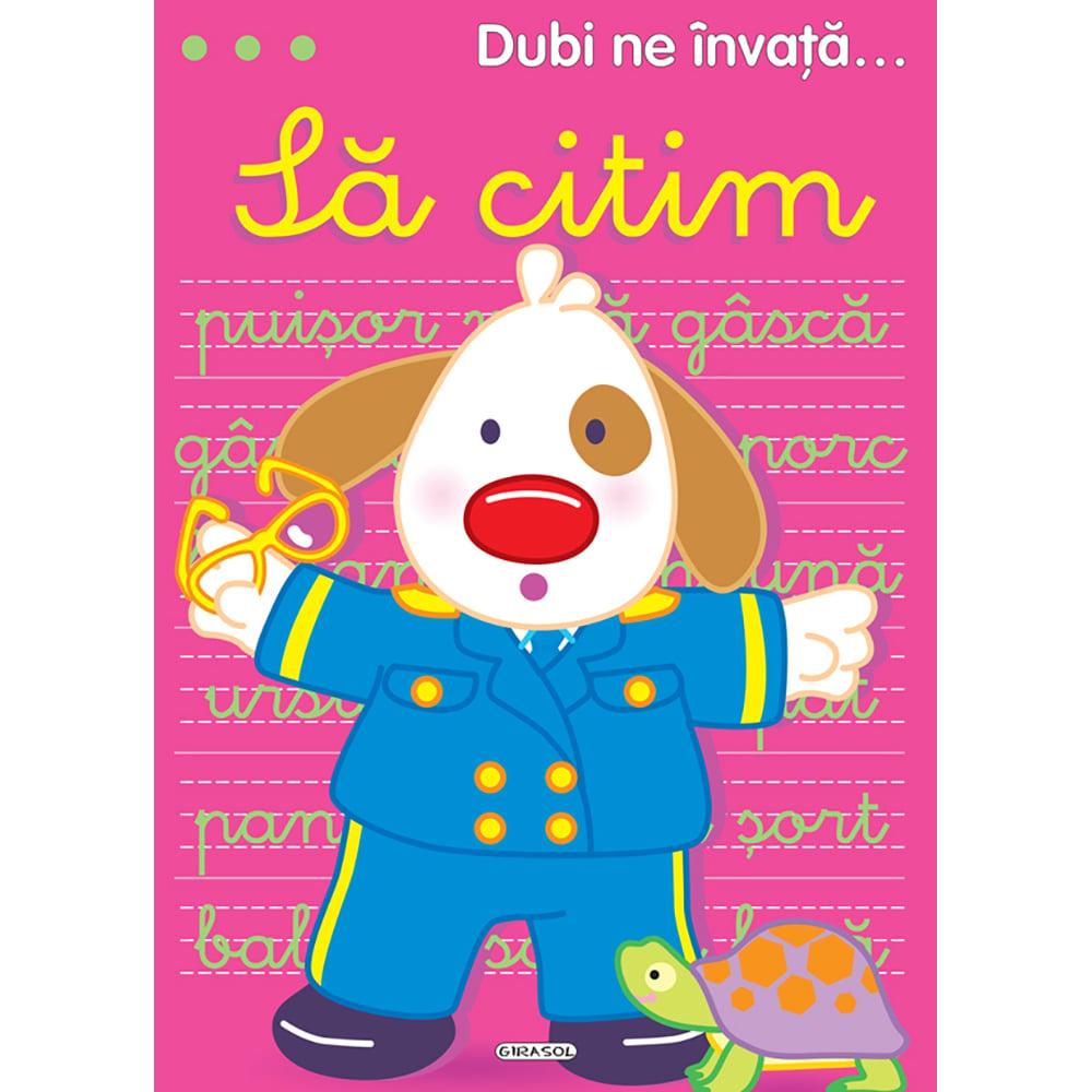 Carte Editura Girasol, Dubi ne invata...Sa citim