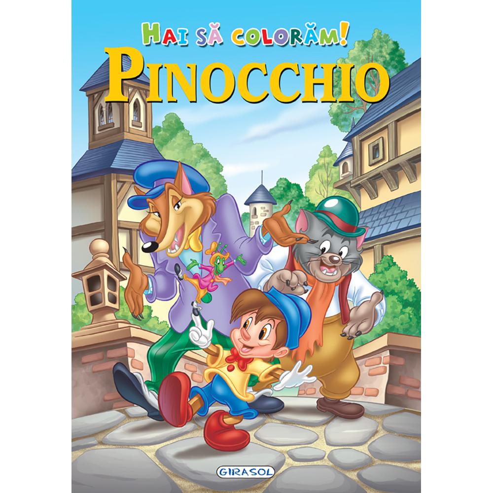 Carte Editura Girasol, Hai sa coloram! Pinocchio