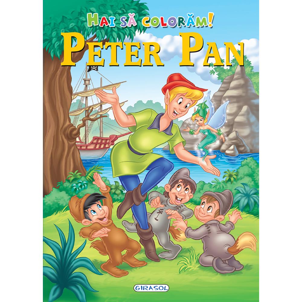 Carte Editura Girasol, Hai sa coloram! Peter Pan
