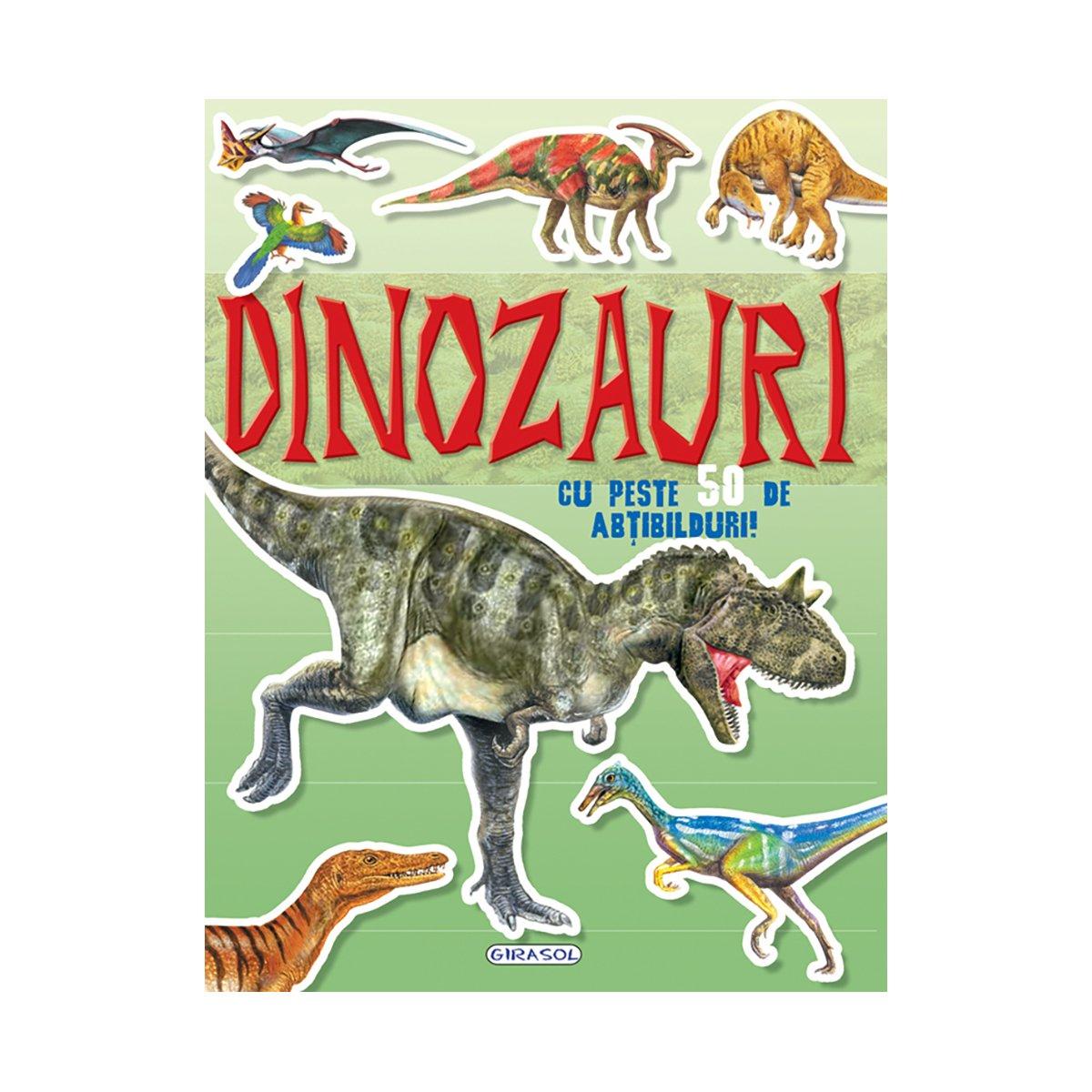 Carte Editura Girasol, Cauta si lipeste, Dinozauri