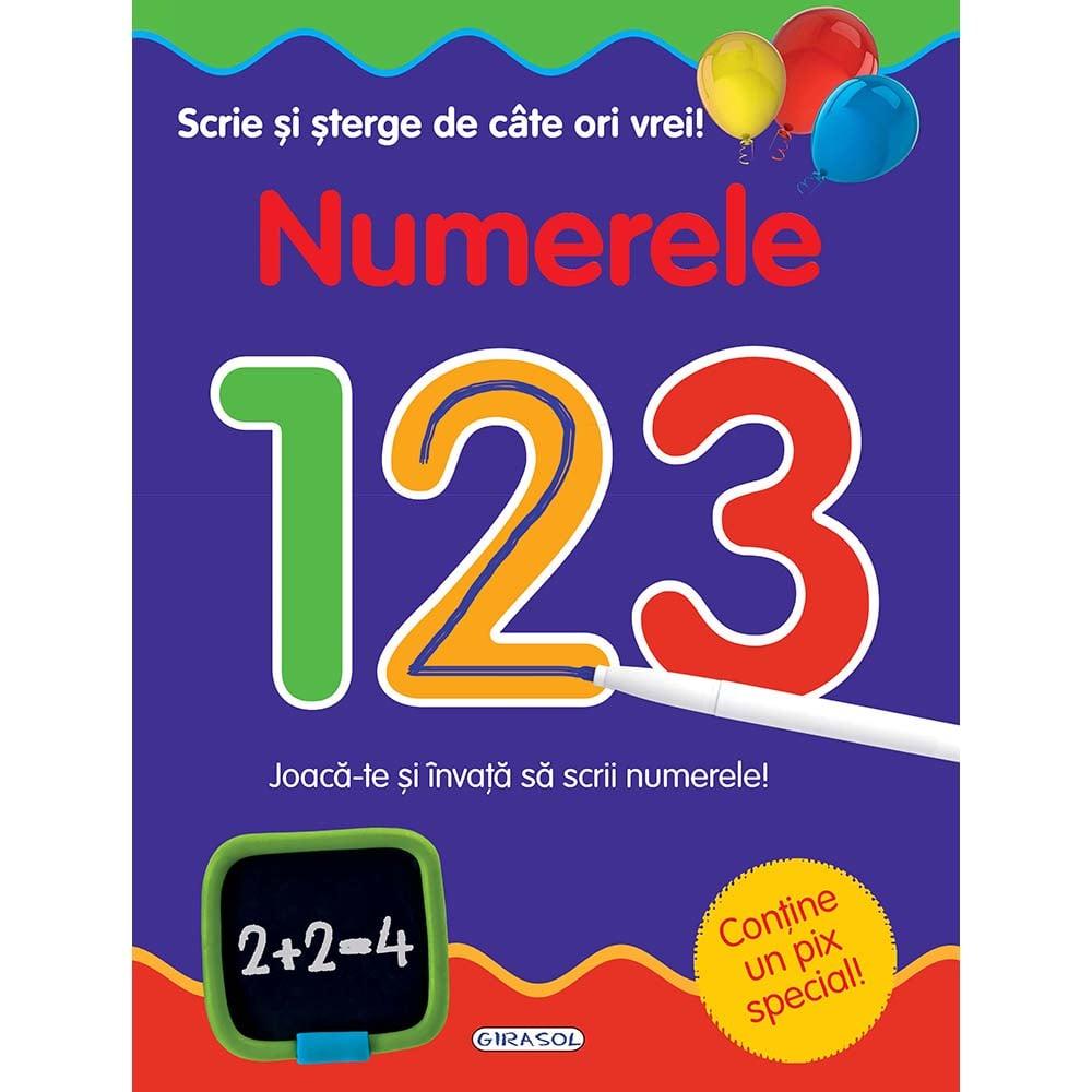 Carte Editura Girasol, Scrie si sterge de cate ori vrei! Numerele