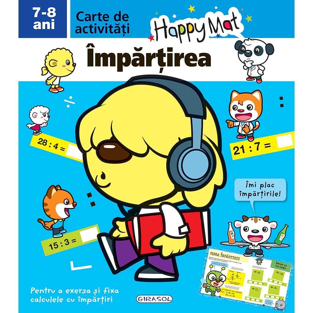 Carte Editura Girasol, Happy Mat - Impartirea 7-8 ani