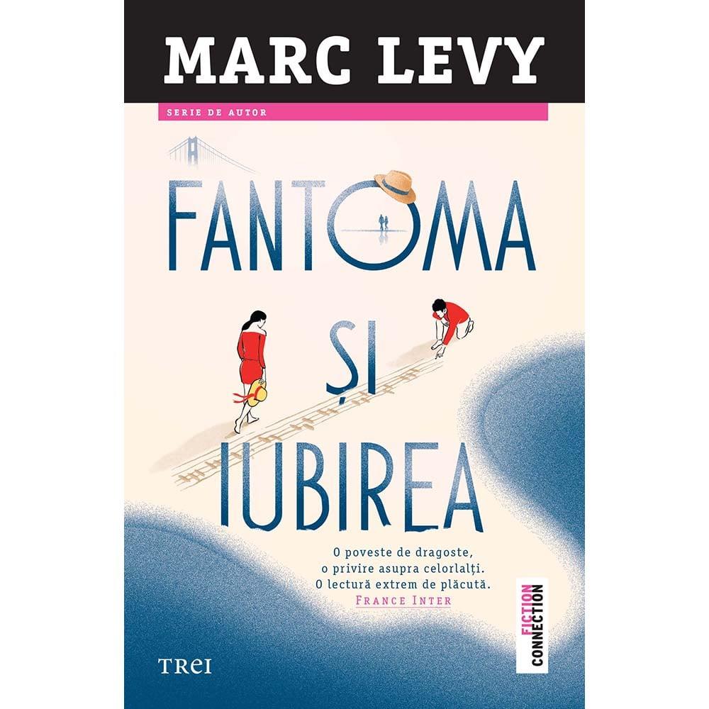 Fantoma si iubirea, Marc Levy