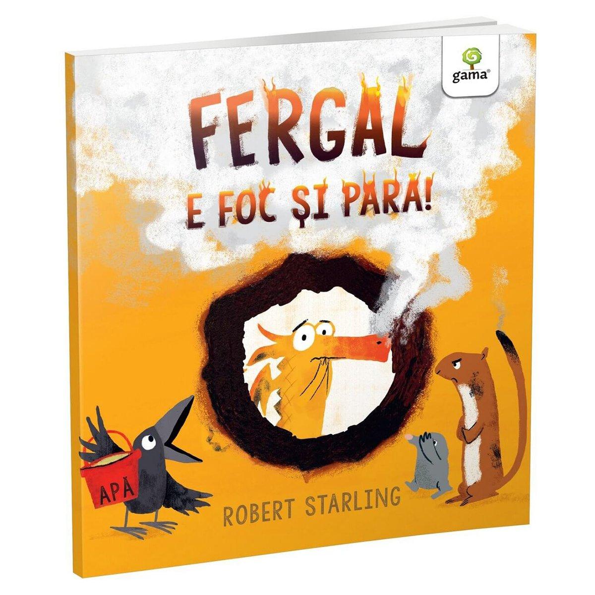 Carte Editura Gama, Fergal e foc si para!