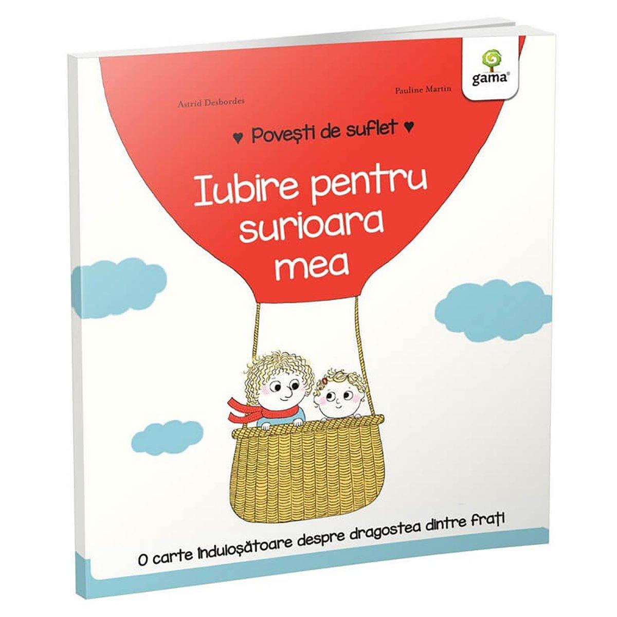 Carte Editura Gama, Povesti de suflet, Iubire pentru surioara mea