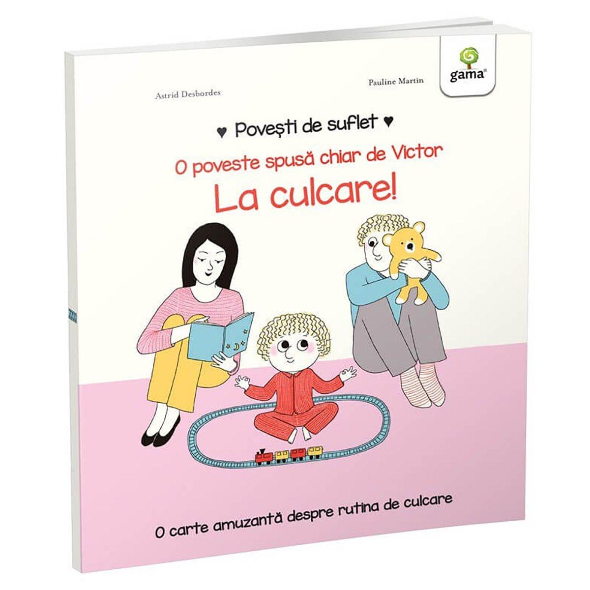 Carte Editura Gama, Povesti de suflet, La culcare!