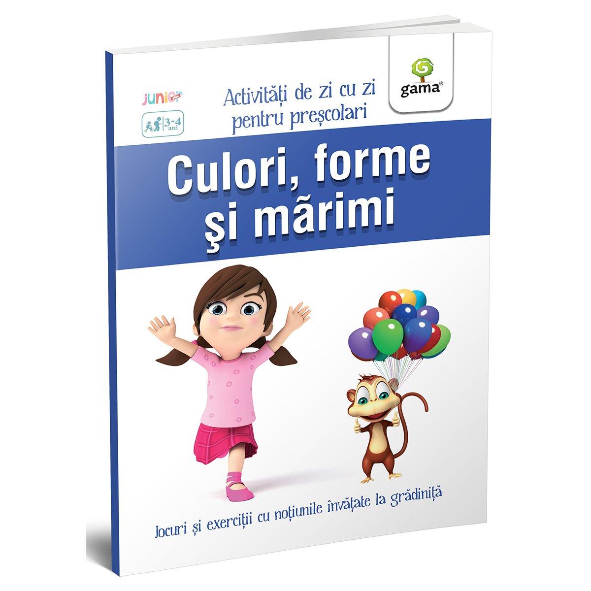 Carte Editura Gama, Culori, forme si marimi, Activitati de zi cu zi