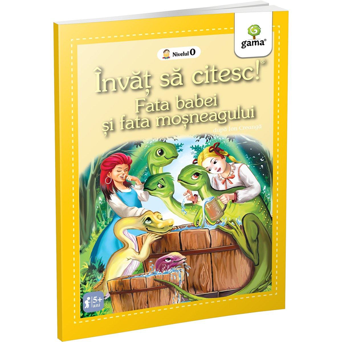 Carte Editura Gama, Fata babei si fata mosului, Invat sa citesc! Nivelul 0