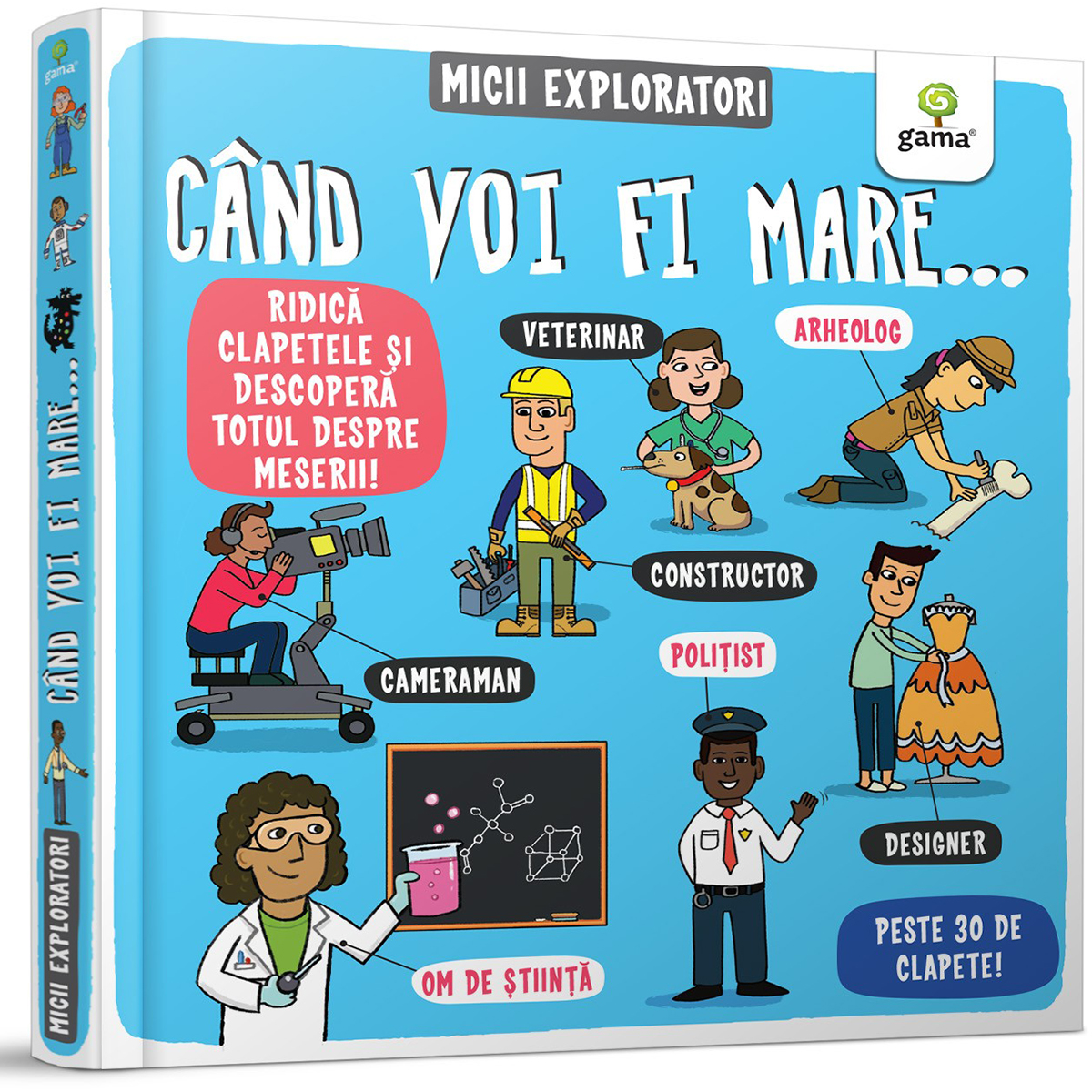 Carte Editura Gama, Micii exploratori, Cand voi fi mare