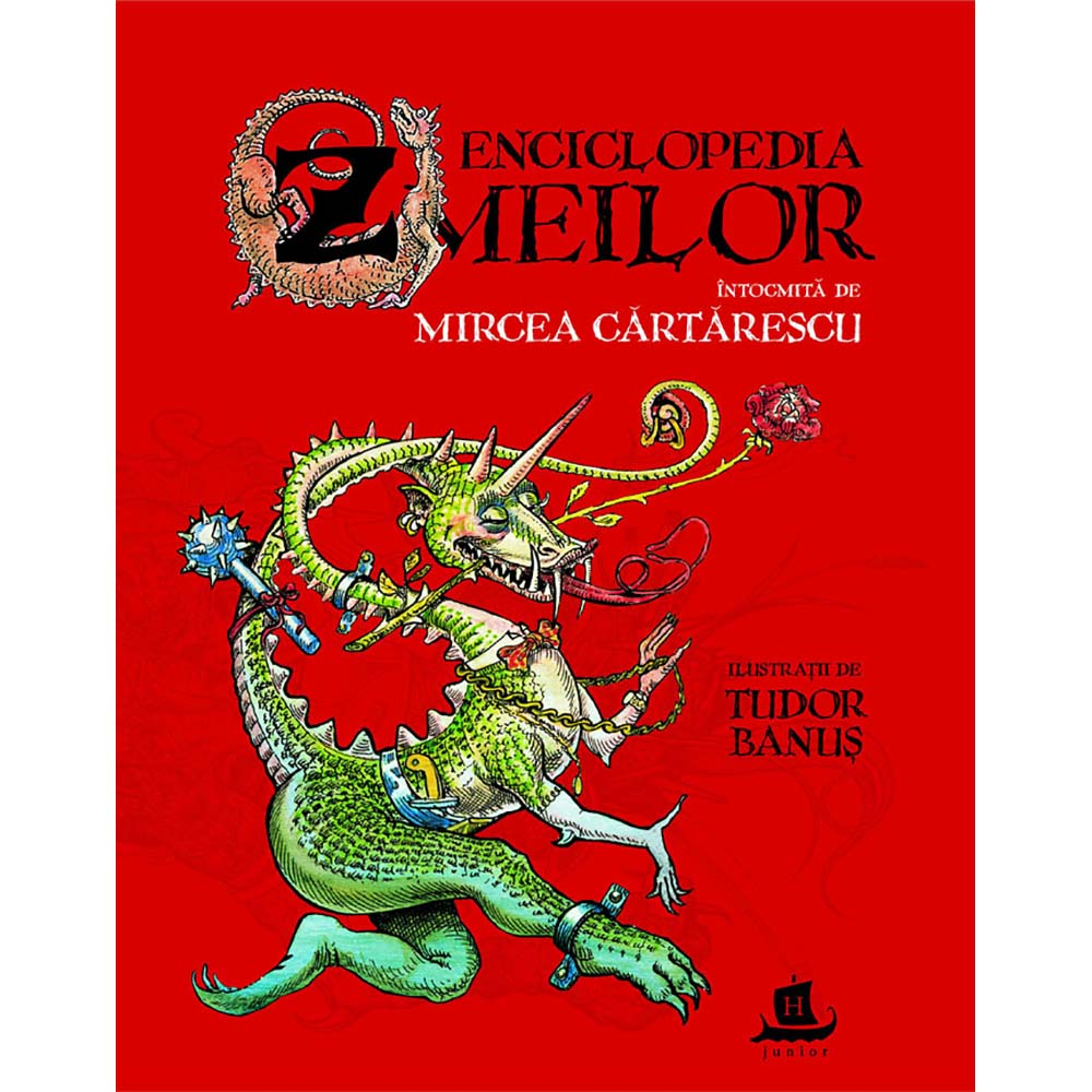 Carte Editura Humanitas, Enciclopedia zmeilor, Mircea Cartarescu