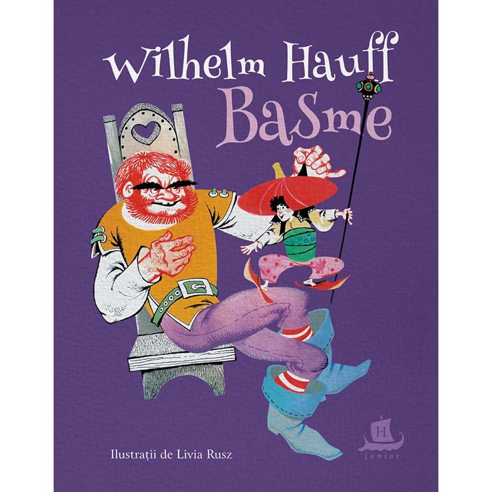 Carte Editura Humanitas, Basme, Wilhelm Hauff