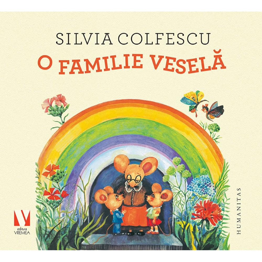 Carte Editura Humanitas, O familie vesela, Silvia Colfescu