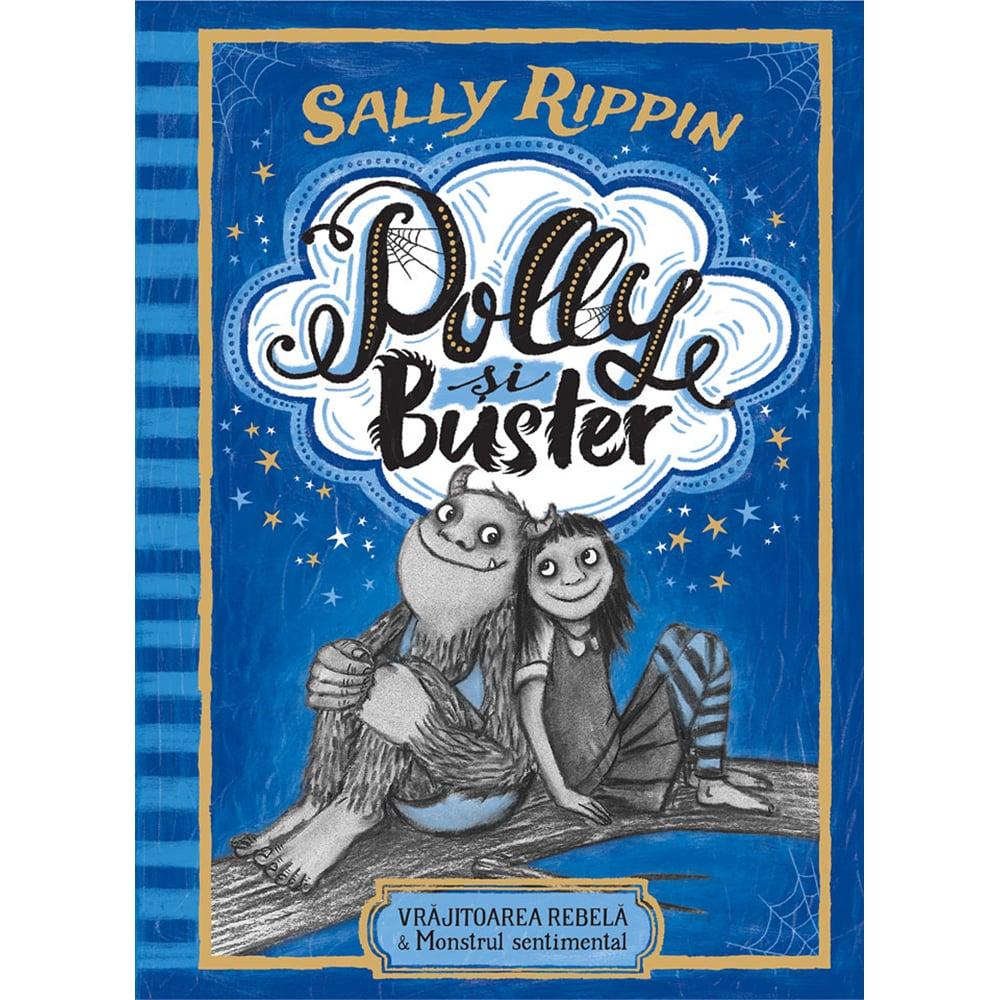 Carte Editura Humanitas, Polly si Buster: Vrajitoarea rebela, Sally Rippin