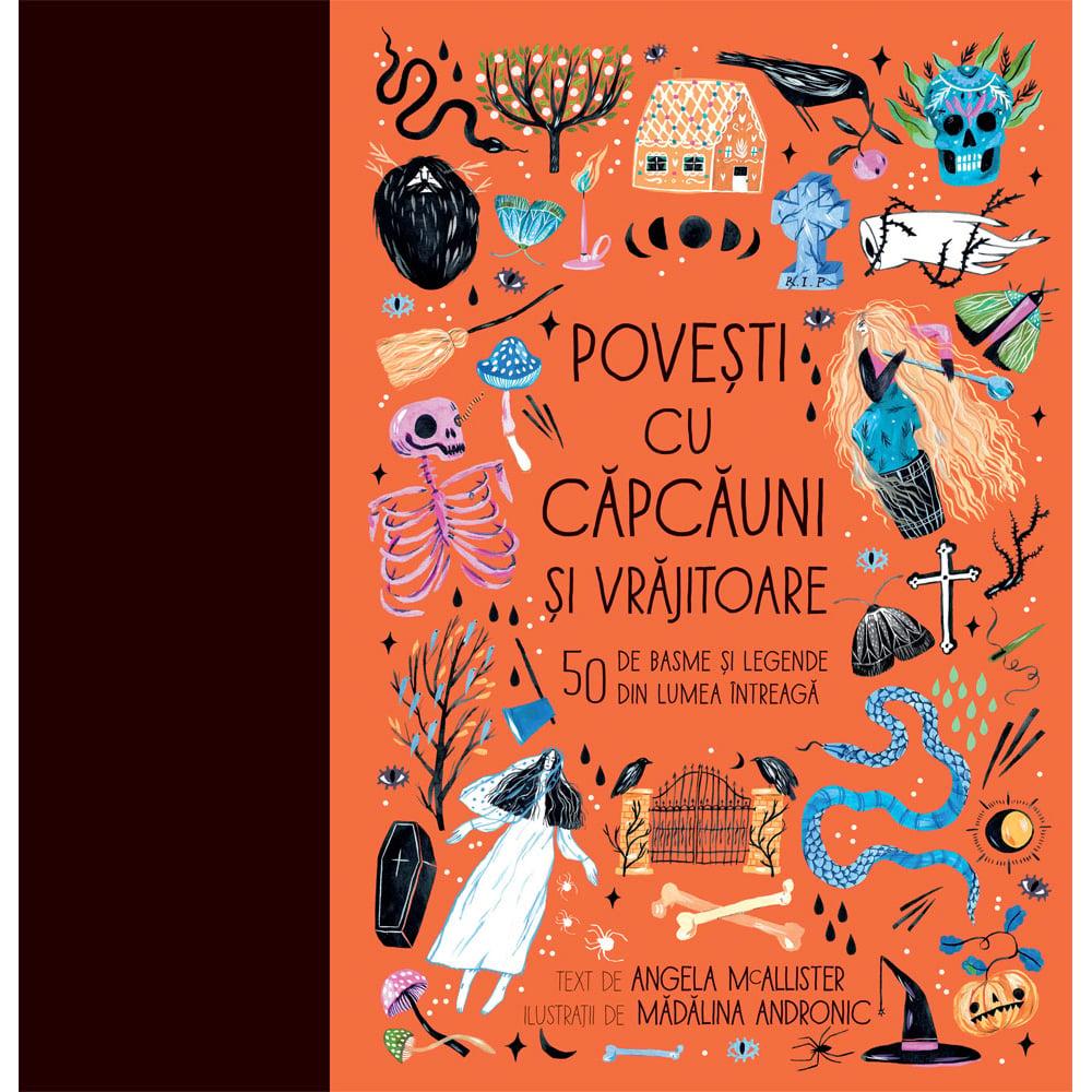 Carte Editura Humanitas, Povesti cu capcauni si vrajitoare, Angella Mc Allister