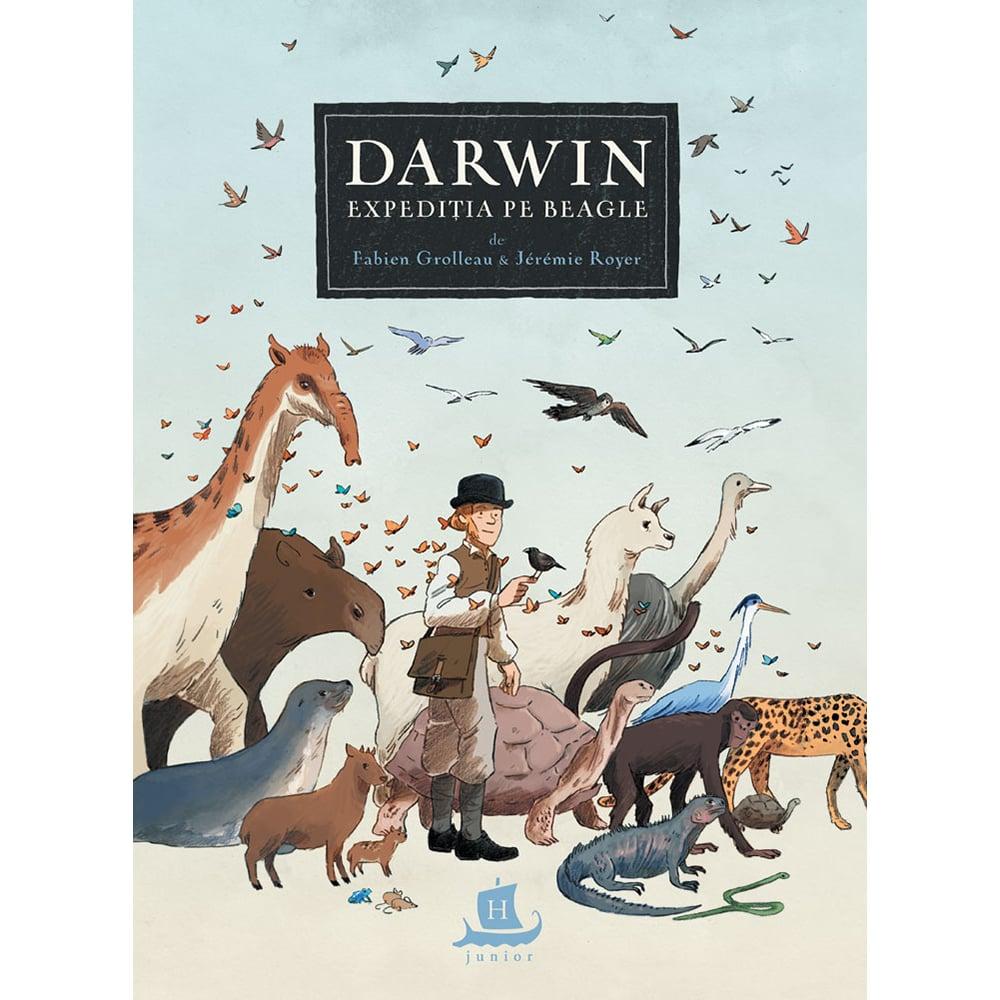 Carte Editura Humanitas, Darwin Expeditia pe Beagle, Fabien Grolleau