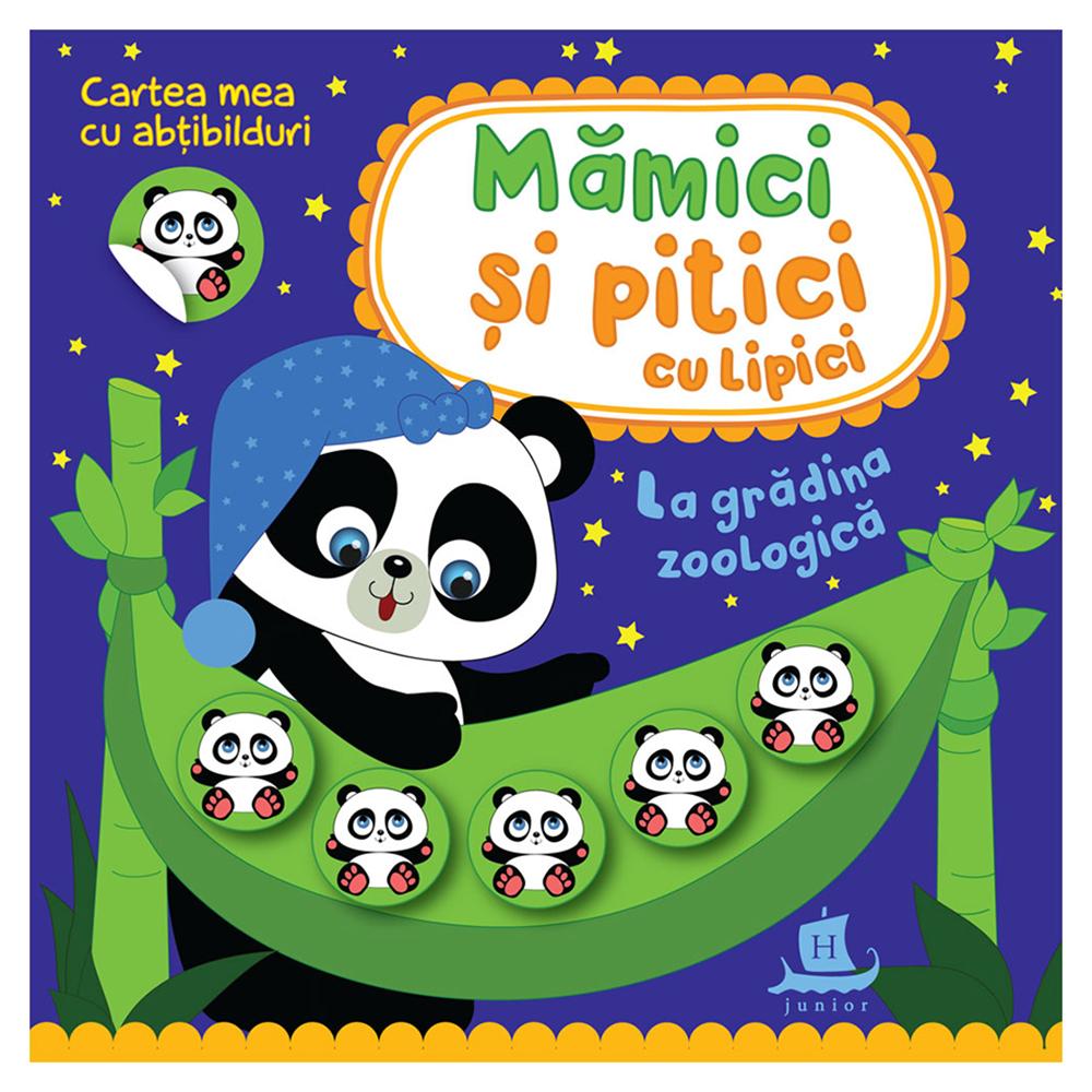 Carte Editura Humanitas, Mamici si pitici cu lipici. La gradina zoologica, Ilona Bumblauskiene