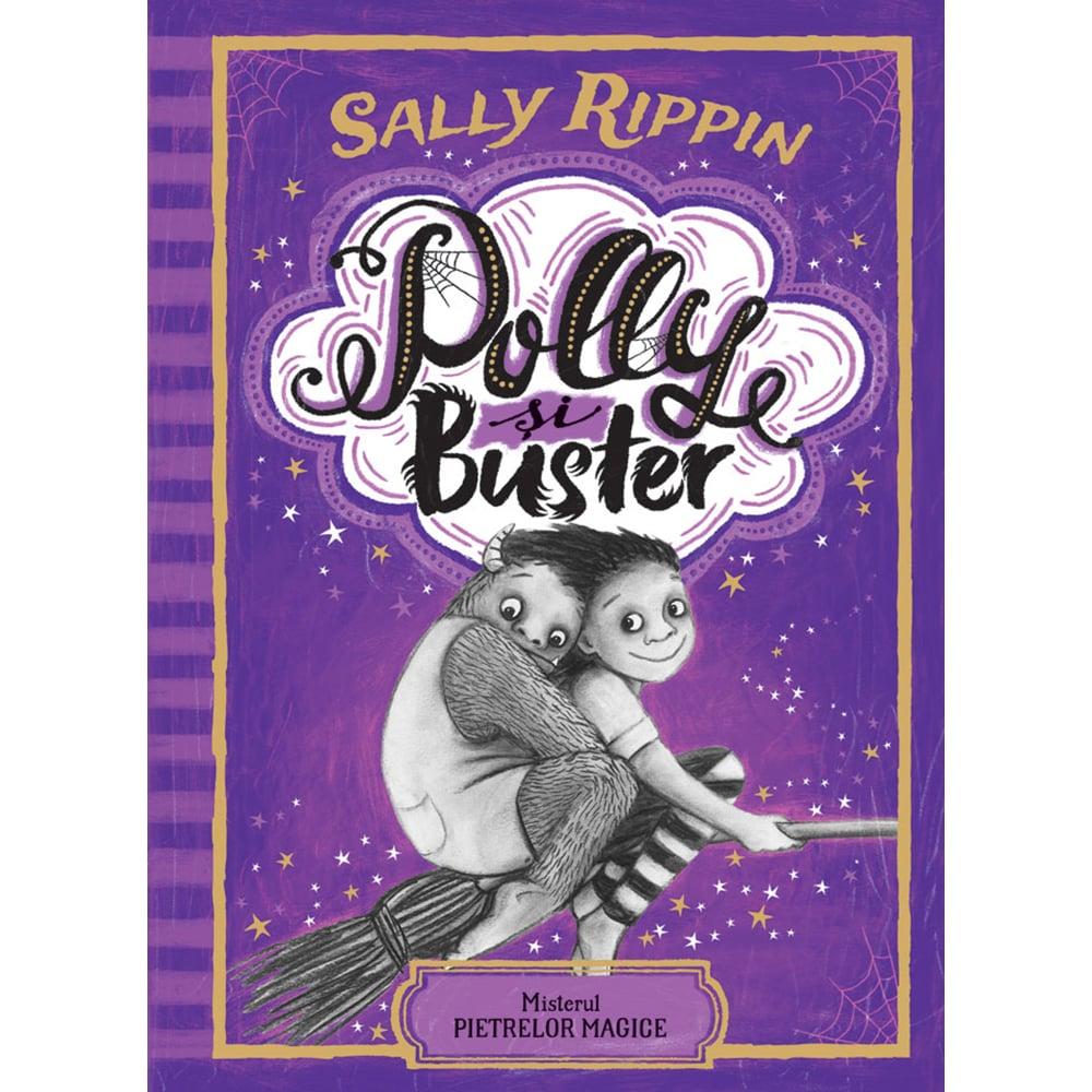 Carte Editura Humanitas, Polly si Buster. Misterul pietrelor magice Vol 2, Sally Rippin