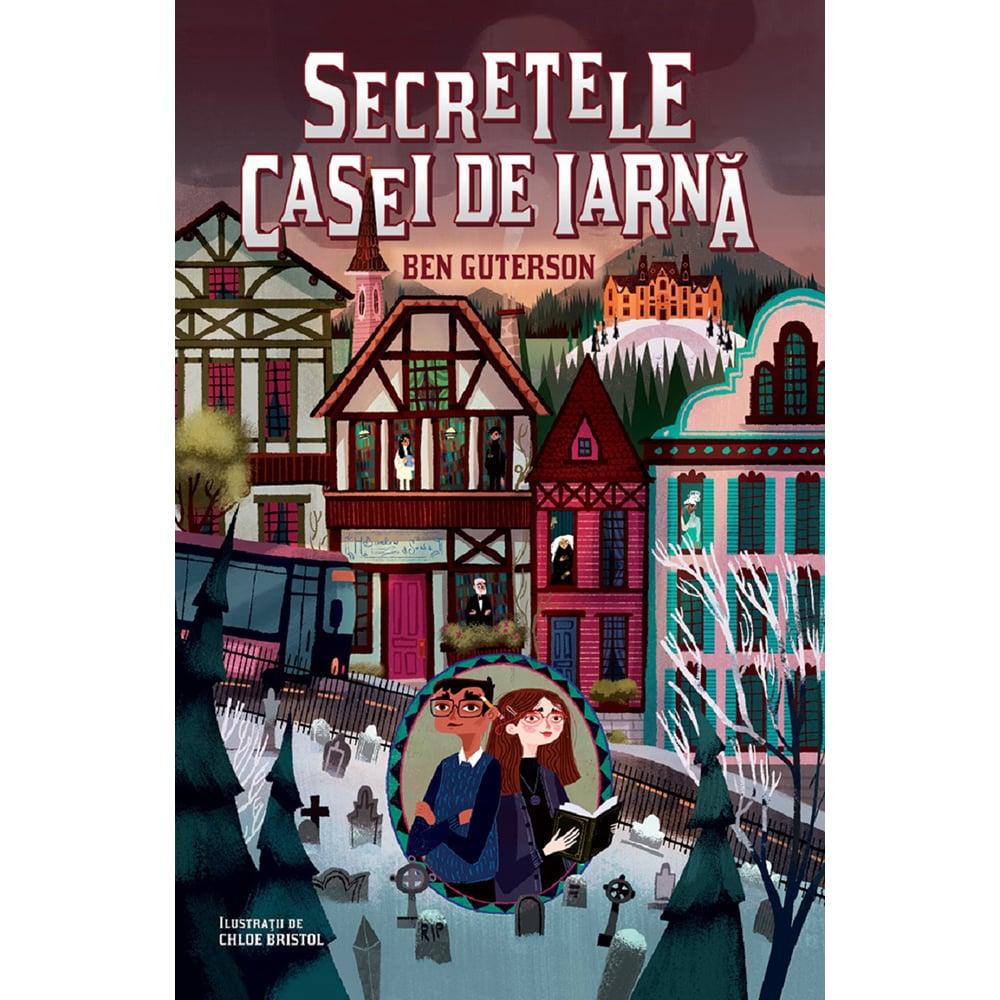 Carte Editura Humanitas, Secretele casei de iarna, Ben Guterson