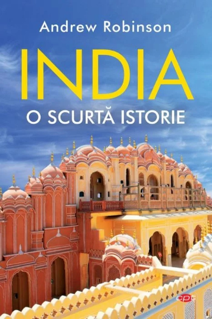 Carte Editura Litera, India. O scurta istorie, Andrew Robinson imagine