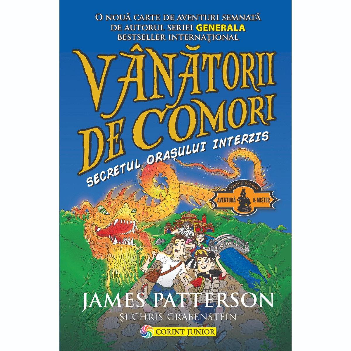 Carte Editura Corint, Vanatorii de comori vol. 3 Secretul orasului interzis , James Patterson, Chris Grabenstein