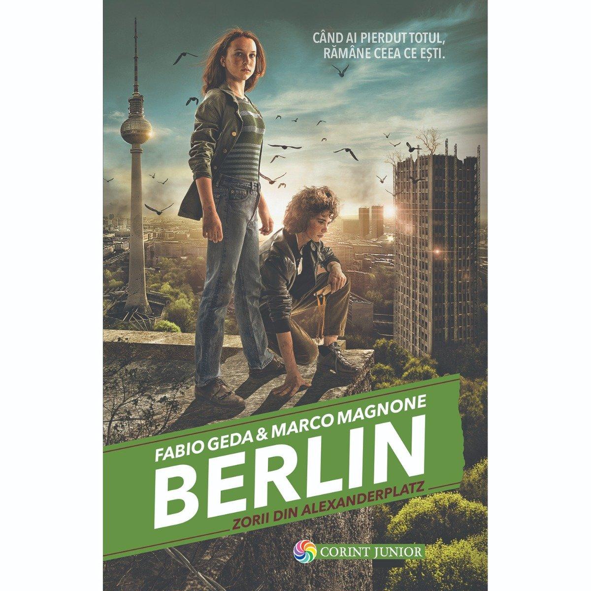 Carte Editura Corint, Berlin vol.II Zorii din Alexanderplatz, Fabio Geda, Marco Magnone