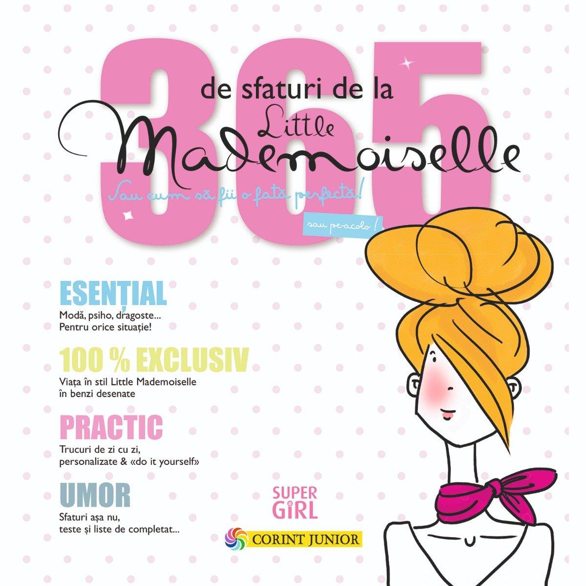 Carte Editura Corint, 365 de sfaturi de la Little Mademoiselle sau cum sa fii o fata perfecta!, Jean-Francois Patarin