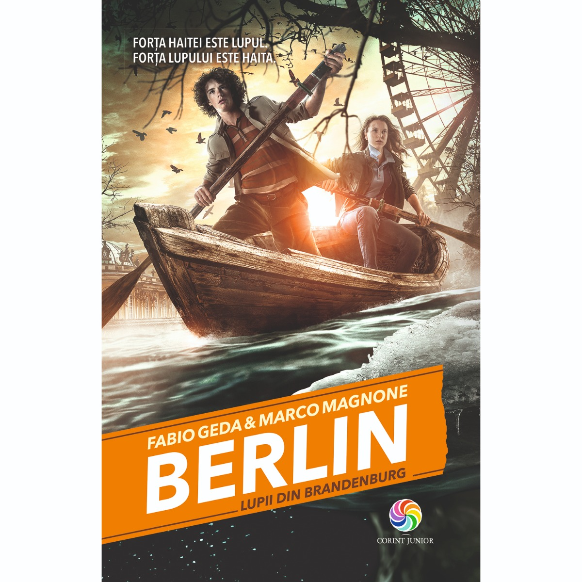 Carte Editura Corint, Berlin vol.IV Lupii din Brandenburg, Fabio Geda, Marco Magnone