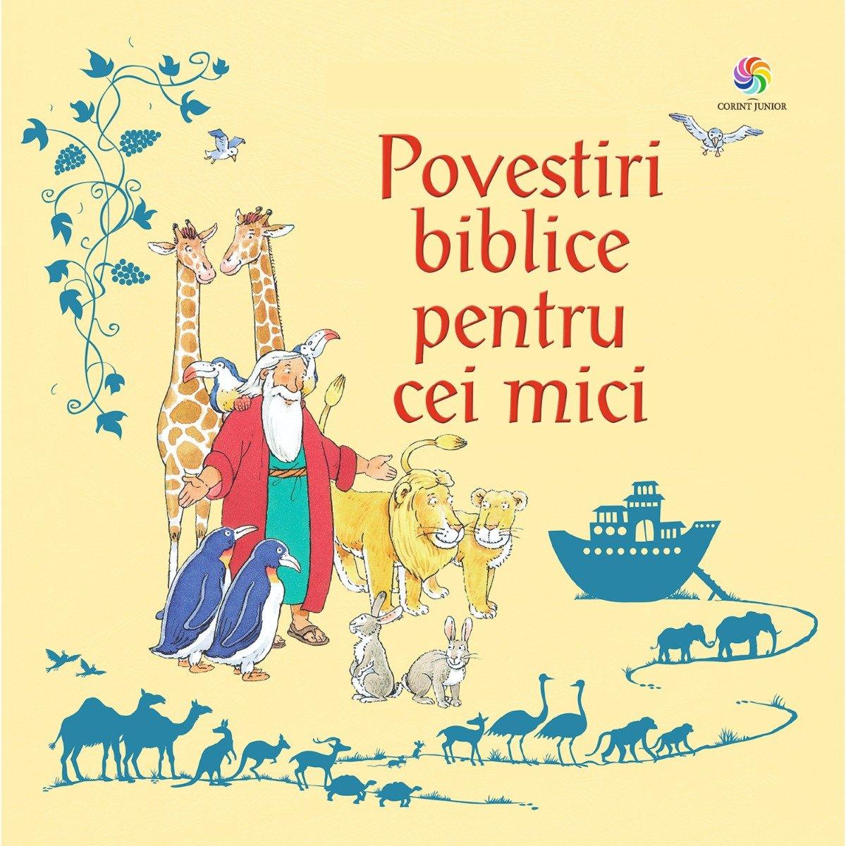 Carte Editura Corint, Povestiri biblice pentru cei mici, repovestite de Louie Stowell imagine