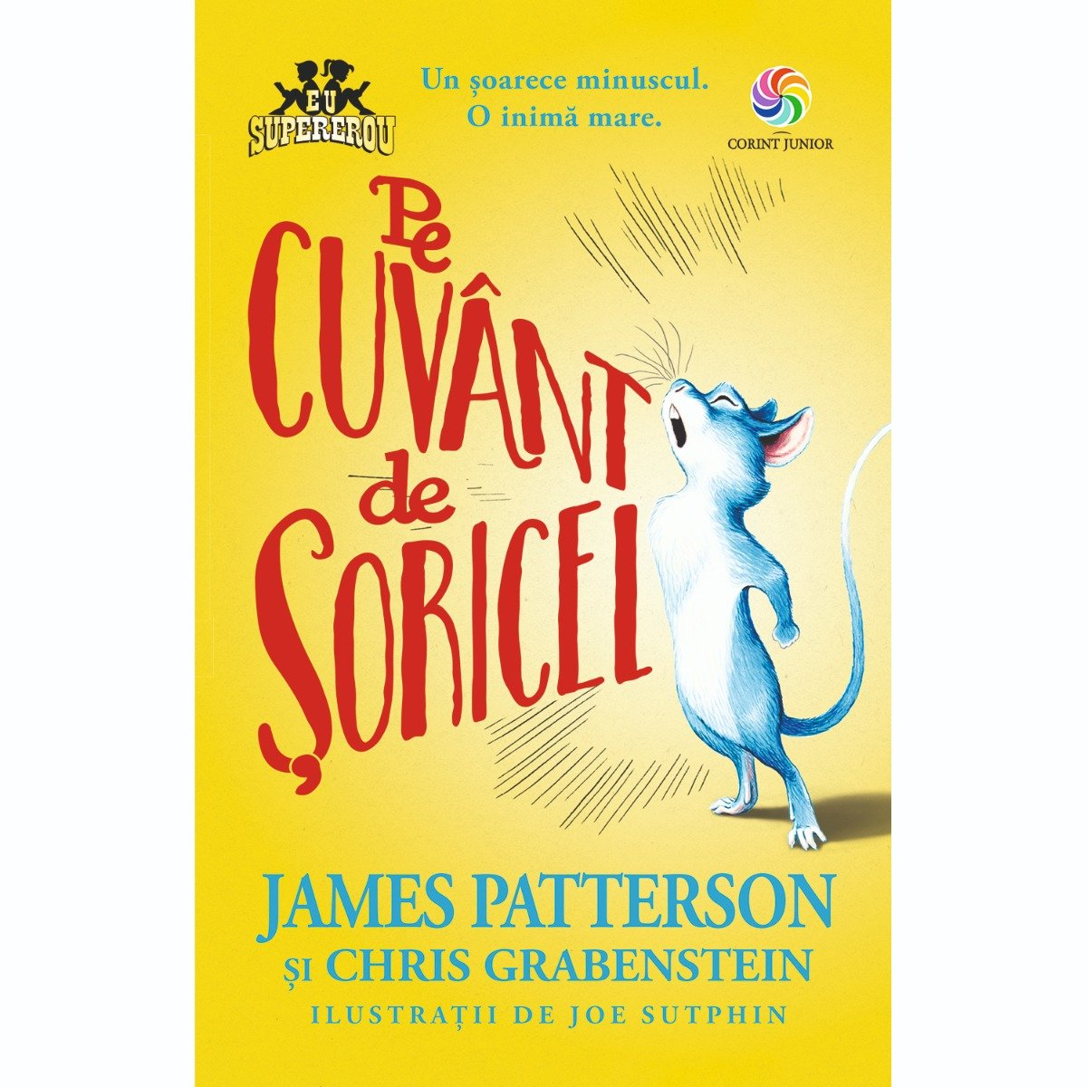 Carte Editura Corint, Pe cuvant de soricel, James Patterson, Chris Grabenstein