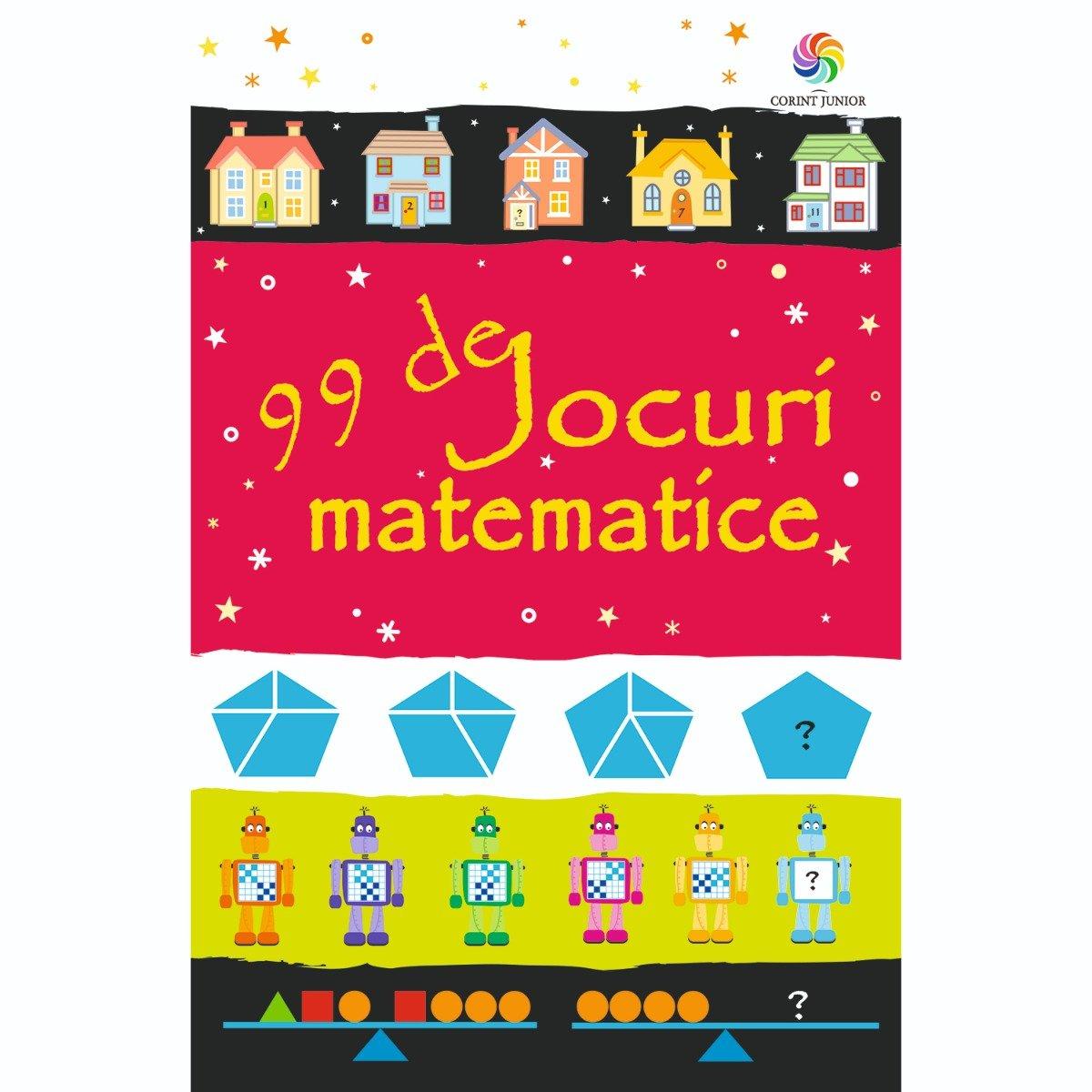 Carte Editura Corint, 99 de jocuri matematice, Sarah Khan