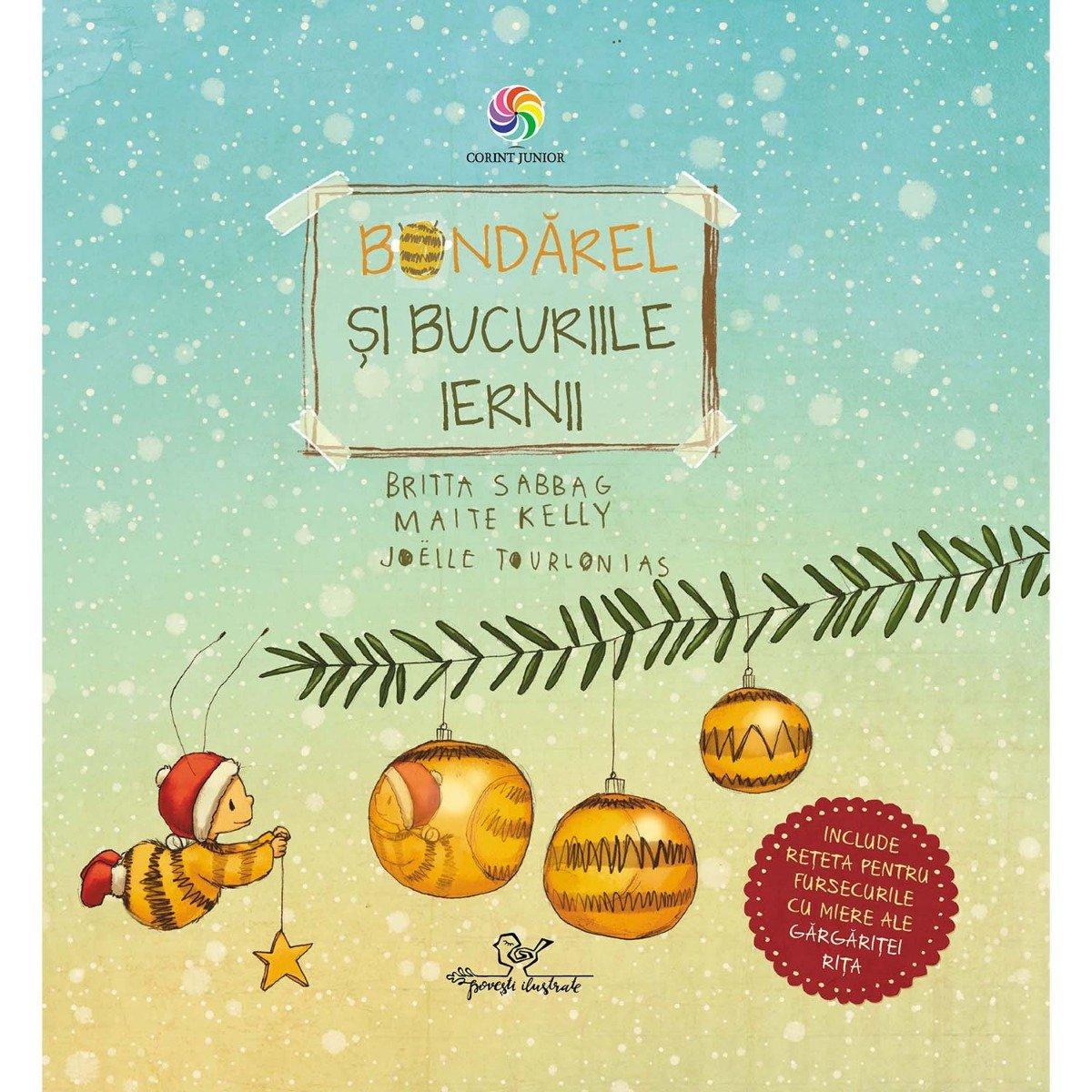Carte Editura Corint, Bondarel si bucuriile iernii, Britta Sabbag, Maite Kelly, Joelle Tourlonais