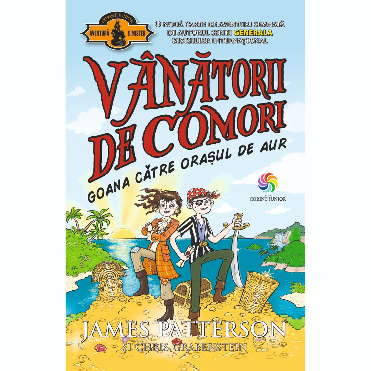 Carte Editura Corint, Vanatorii de comori vol. 5 Goana catre orasul de aur, James Patterson, Chris Grabenstein
