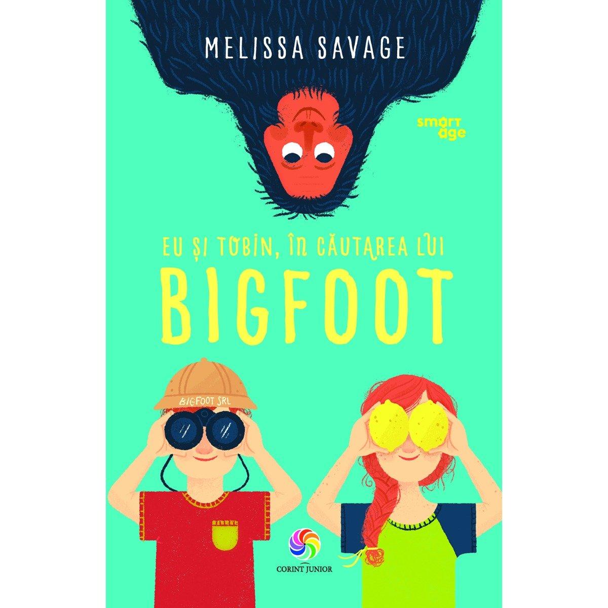 Carte Editura Corint, Eu si Tobin in cautarea lui Bigfoot, Melissa Savage