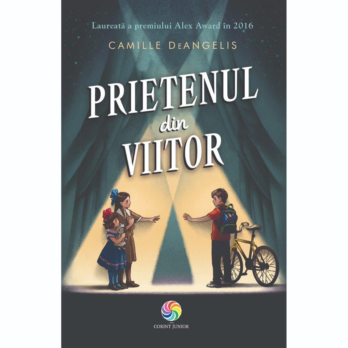 Carte Editura Corint, Prietenul din viitor, Camille DeAngelis